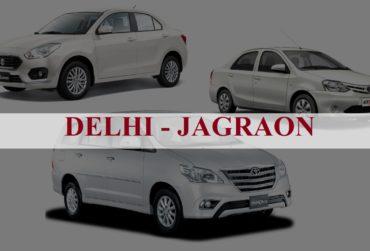 Delhi<=>Jagraon One Way Taxi Service