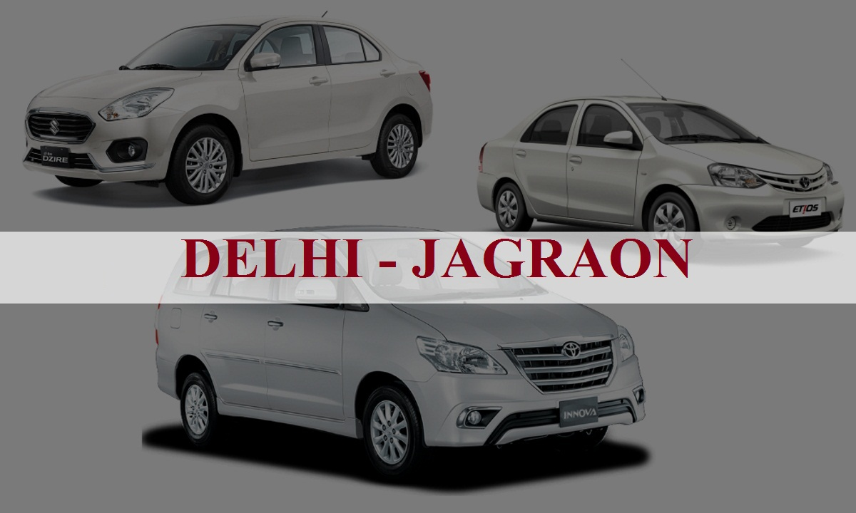 Delhi to Jagraon One Way Taxi Service