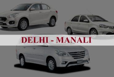 Delhi<=>Manali One Way Taxi Service