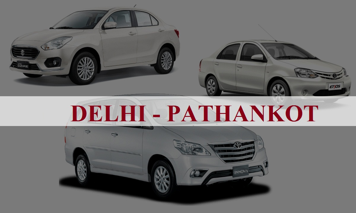 Delhi to Pathankot One Way Taxi Service