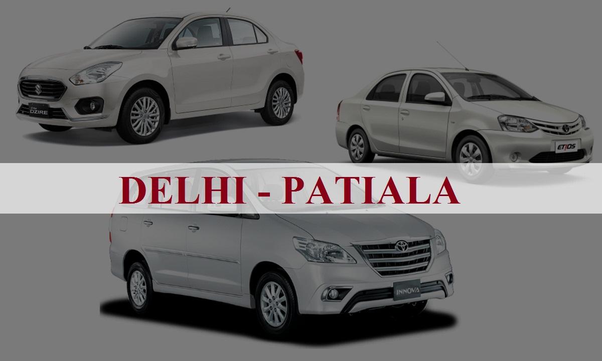 One Way Taxi Delhi Patiala Or Patiala Delhi 3499 9988515900