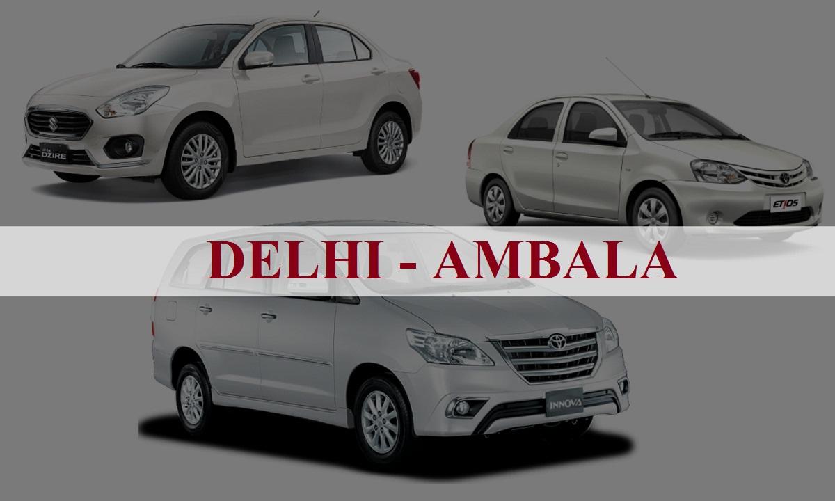 DelhiAmbala One Way Taxi Service