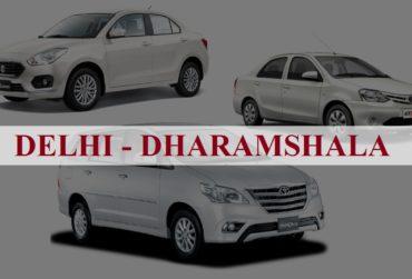 Delhi<=>Dharamshala One Way Taxi Service