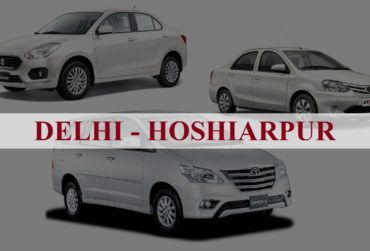 Delhi<=>Hoshiarpur One Way Taxi Service