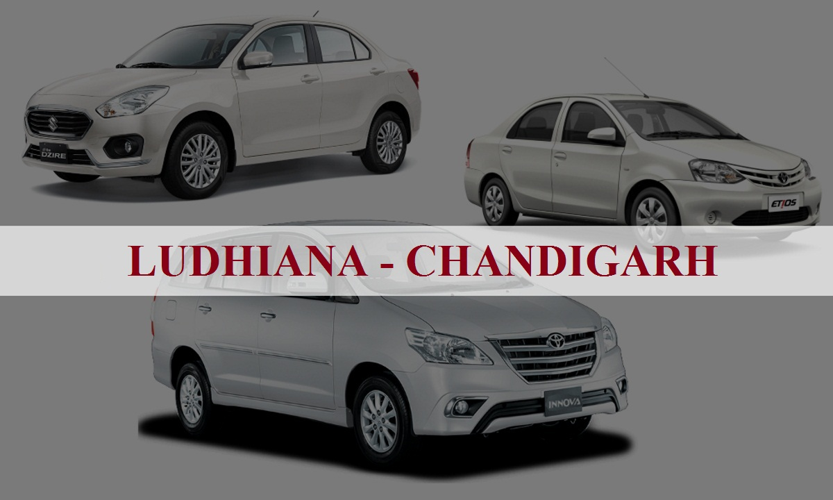 Ludhiana to Chandigarh One Way Taxi Service