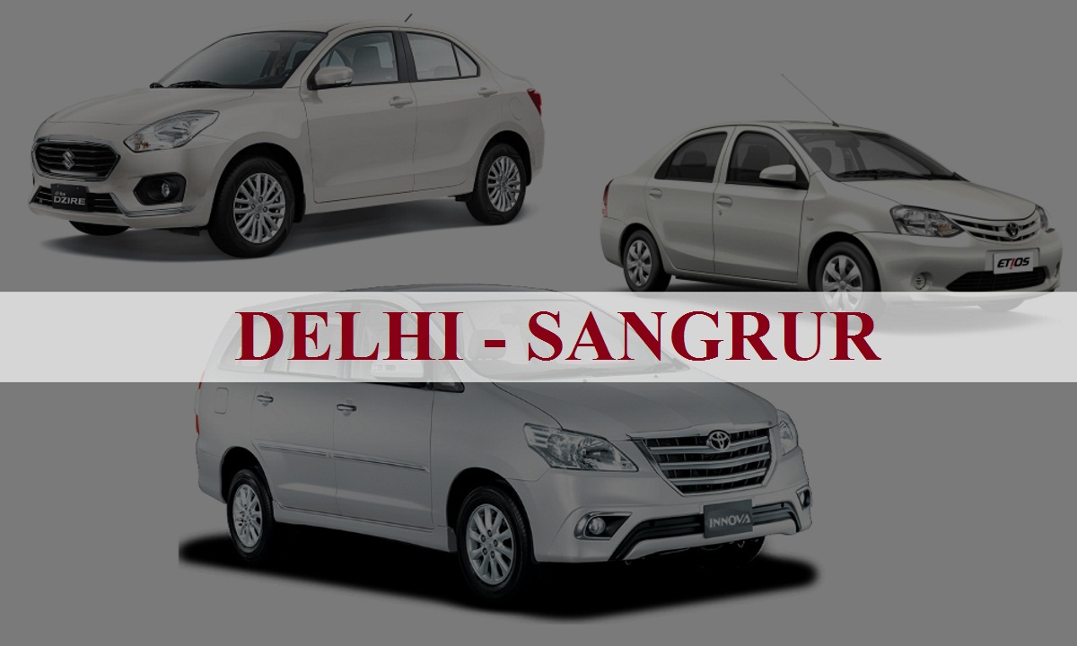 Delhi to Sangrur One Way Taxi Service