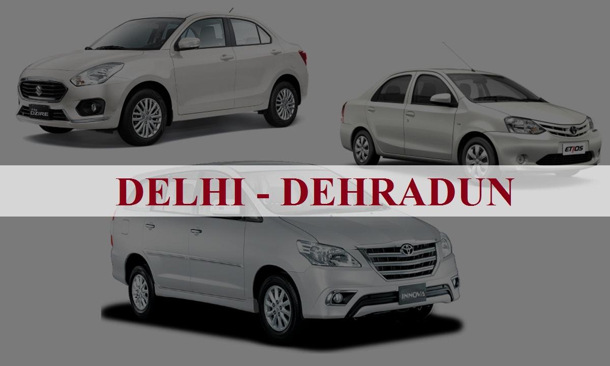 Delhi to Dehradun One Way Taxi Service